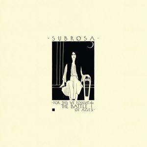 Subrosa - For This We Fought The Battle Of Ages (CD)