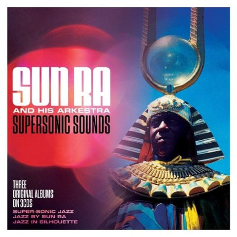 Sun Ra And His Arkestra - Supersonic Sounds (3xCD)