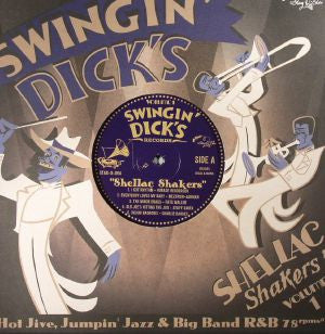 Various - Swingin' Dick's Shellac Shakers Volume 1 10""