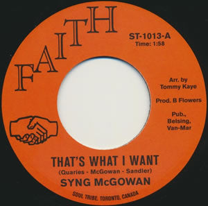 "Syng McGowan - That's What I Want b/w Lonliness Is A Pleasure (7"")"