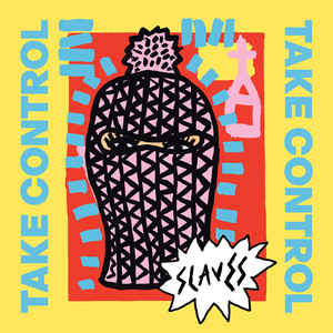 Slaves - Take Control (LP)