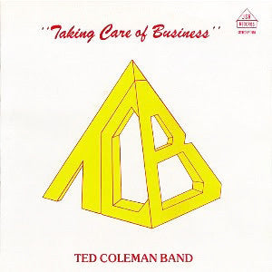 Ted Coleman Band - Taking Care of Business LP