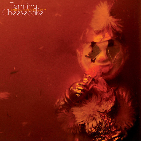 Terminal Cheesecake - Dandelion Sauce Of The Ancients (Green Vinyl LP)