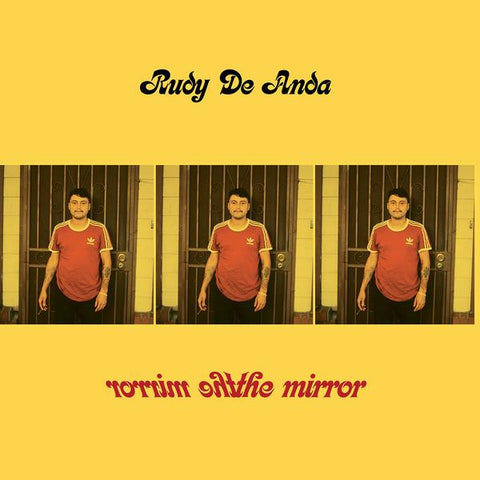 "Rudy De Anda - The Mirror (7"", green vinyl)"