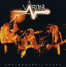 Vardis - The World's Insane (LP)