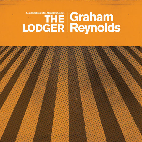 Graham Reynolds - The Lodger (LP)
