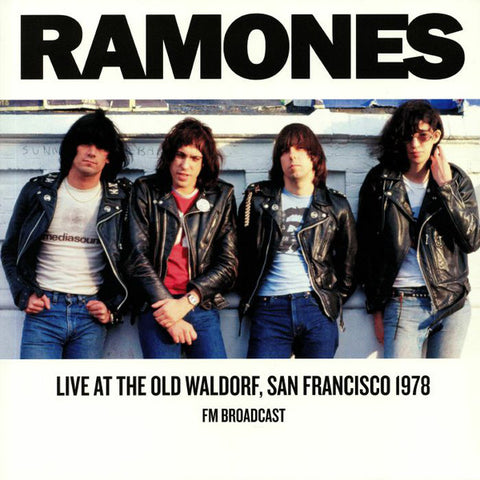 Ramones - Today Your Love Tomorrow The World: Live At The Old Waldorf, San Francisco,1978 (LP)