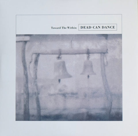 Dead Can Dance - Toward The Within (2xLP)