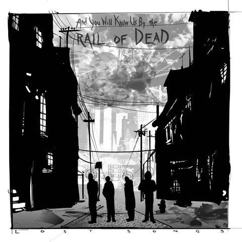 And You Will Know Us By The Trail Of Dead – Lost Songs