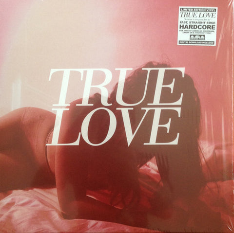 True Love - Heaven's Too Good For Us (LP)
