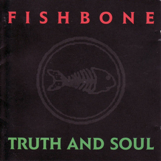 Fishbone - Truth And Soul (LP, 180g vinyl)