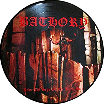 Bathory - Under The Sign Of The Black Mark (LP, picture disc)