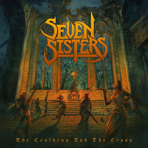 Seven Sisters - The Cauldron And The Cross (LP)