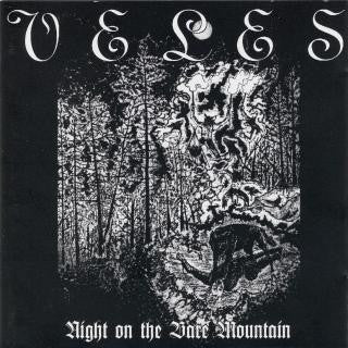 Veles - Night On The Dark Mountain / Black Hateful Metal CD