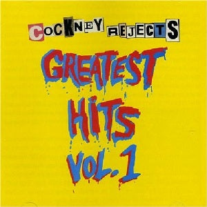Cockney Rejects - Greatest Hits Vol. 1 (LP)