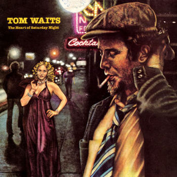 Tom Waits - The Heart Of Saturday Night (Newly Remasterd LP, 180gm)