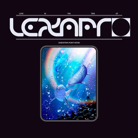 "Oneohtrix Point Never - Love In The Time of Lexapro (12"" EP)"