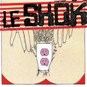 Le Shok - We Are Electricution (We Are Electric Boogaloo) (LP)