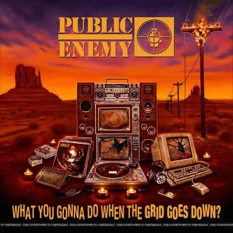 PREORDER - Public Enemy - What You Gonna Do When the Grid Goes Down (CD)