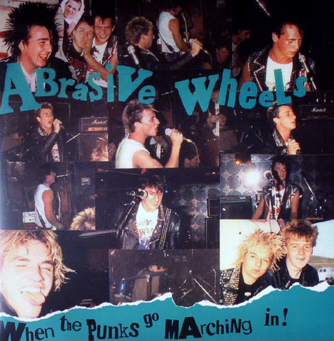 Abrasive Wheels - When The Punks Go Marching In (2xLP, clear vinyl)
