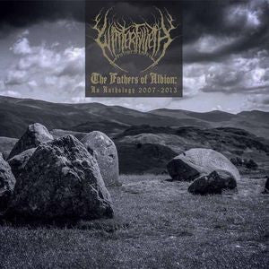 Winterfylleth - The Fathers Of Albion: An Anthology 2007-2013