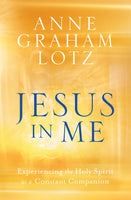 Jesus in Me: Experiencing the Holy Spirit as a Constant Companion - Expott.com