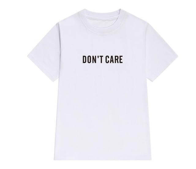 T Shirt Don't Care