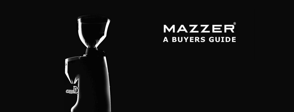 Mazzer Buyer's Guide