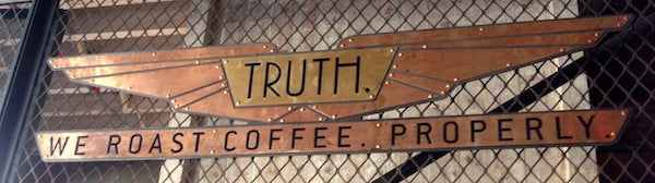 Truth - We Roast Coffee. Properly