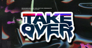 "The ""TAKEOVER"""