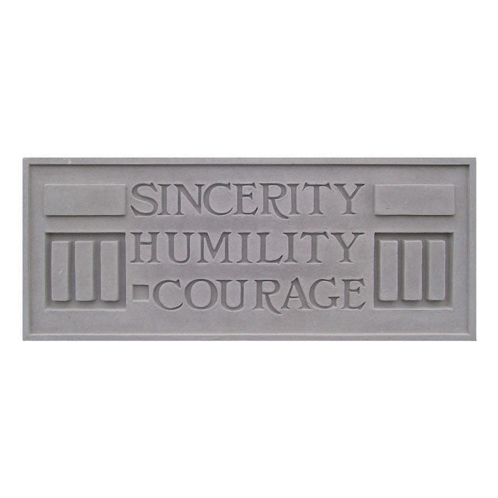 Sincerity Humility Courage Plaque