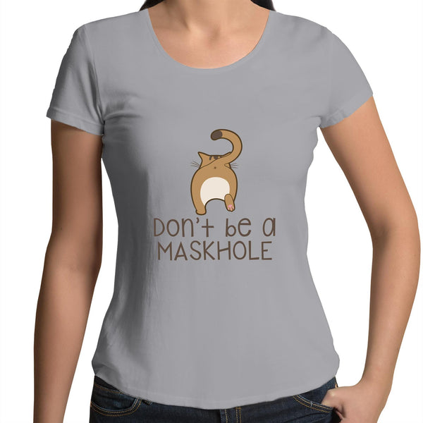 Womens Scoop Neck T-Shirt - Dont be a maskhole