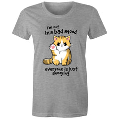 Womens standard T-shirt - Im not in a bad mood.