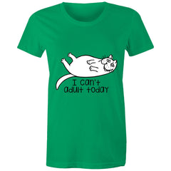 Womens standard T-shirt - I cant adult today.