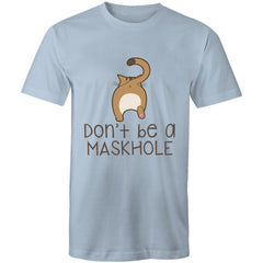 Mens T-Shirt - up to 5XL - Dont be a maskhole.