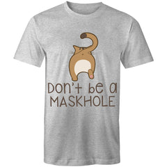 Mens T-Shirt - Dont be a MaskHole