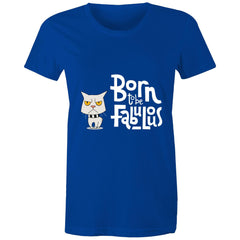 Womens standard T-shirt - Born Fab