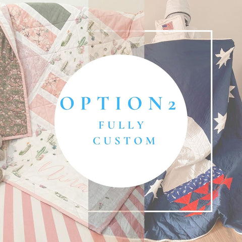 The second option for creating a custom quilt is to start from scratch