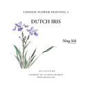 Chinese Flower Painting 2: Dutch Iris Video