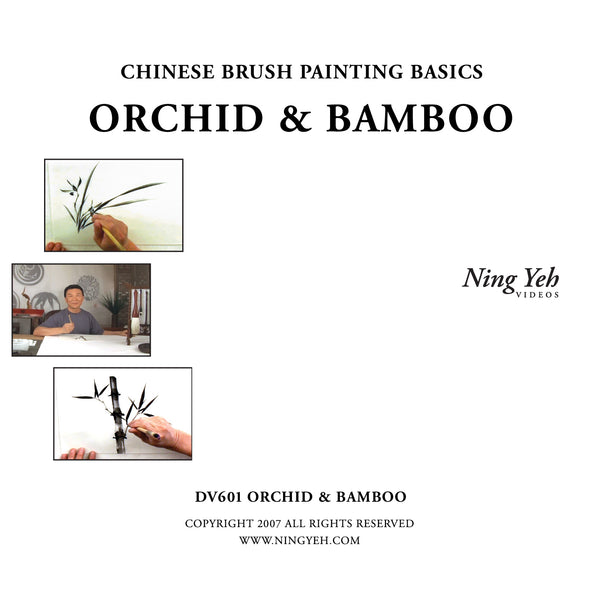 Chinese Brush Painting Basics: Orchid & Bamboo DVD