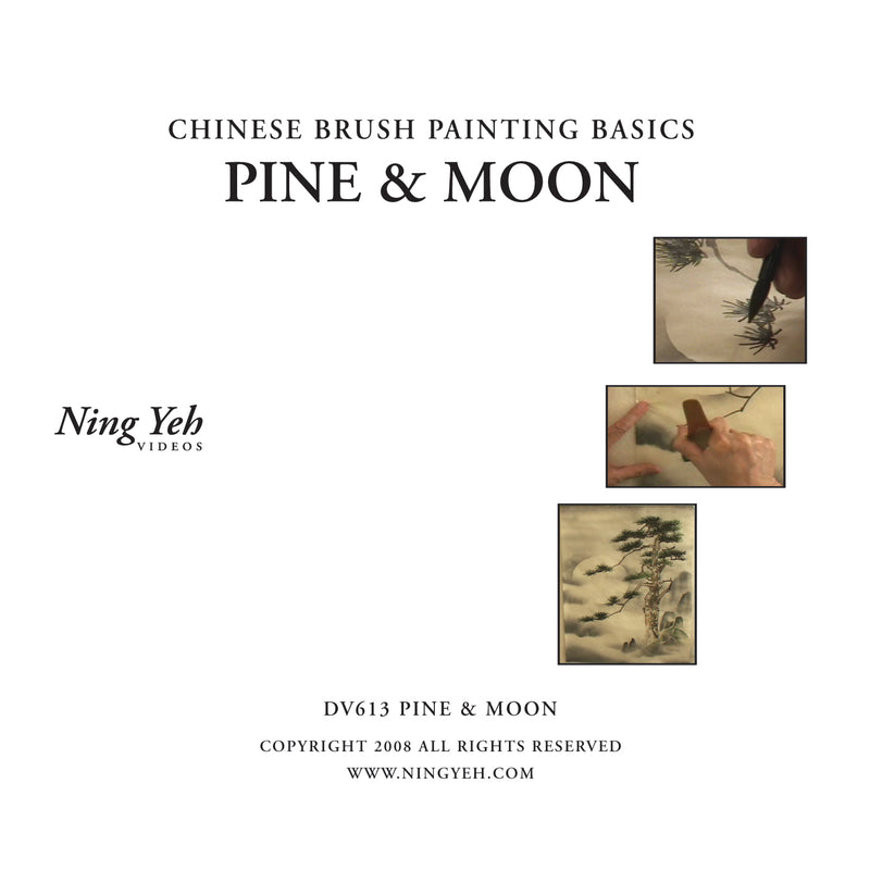 Chinese Brush Painting Basics: Pine & Moon DVD: one hour