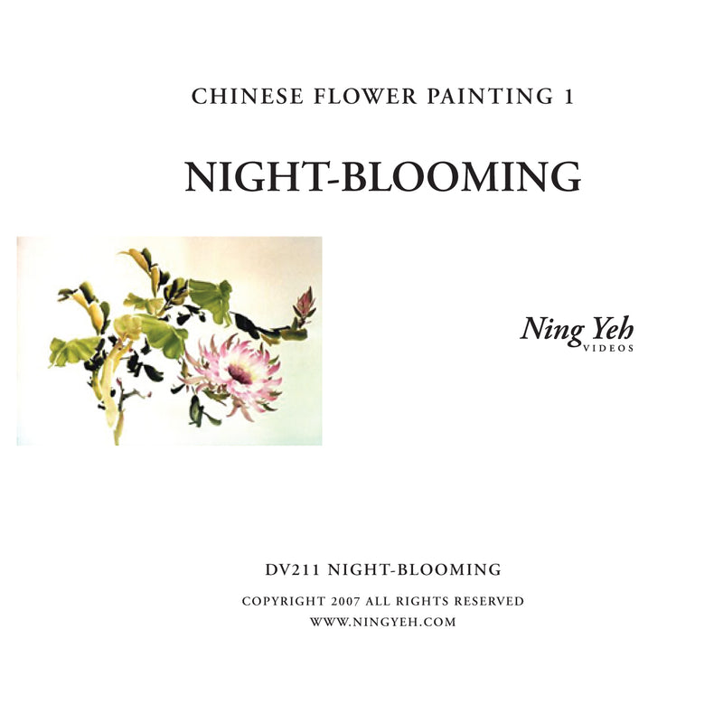 Chinese Flower Painting 1: Night Blooming Video