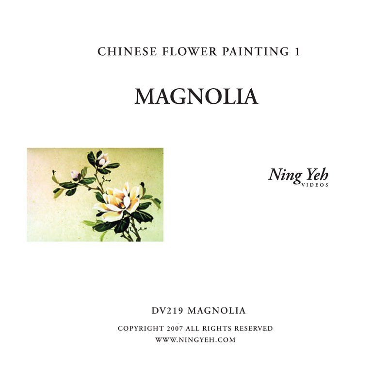 Chinese Flower Painting 1: Magnolia Video