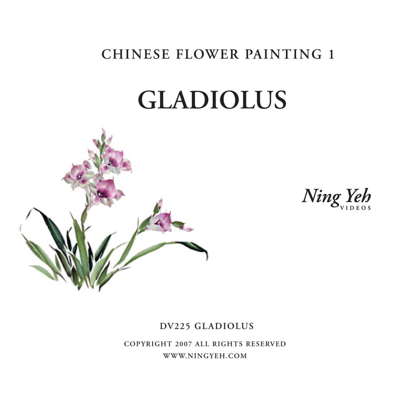 Chinese Flower Painting 1: Gladiolus