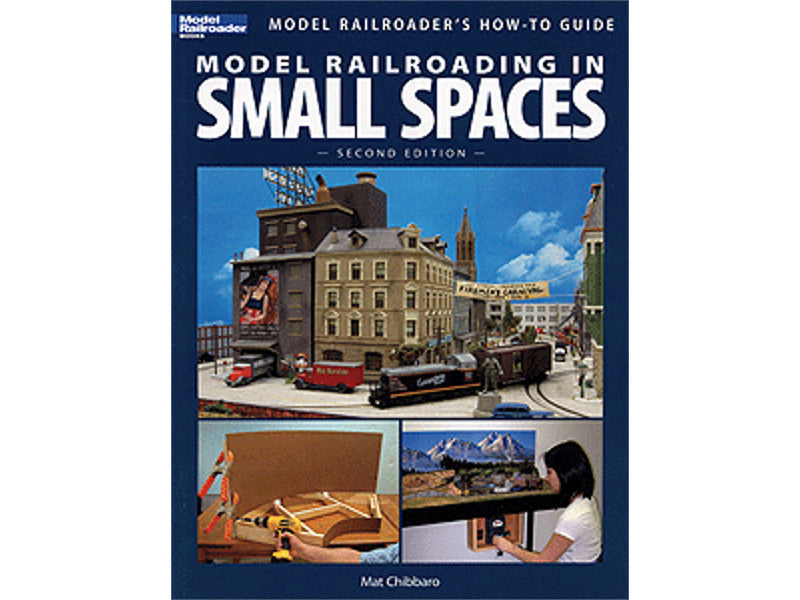 kal12442 A Model Railroading in Small Spaces -- 2nd Edition