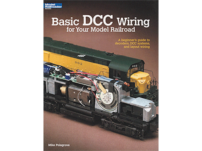 kal12448 A Basic DCC Wiring for Your Model Railroad -- Softcover 56 Pages