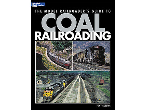 A The Model Railroader's Guide to Coal Railroading