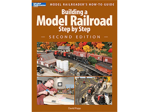 A Building a Model Railroad Step by Step -- Second Edition