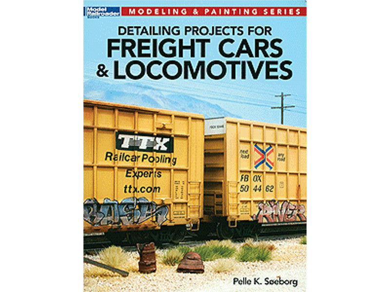 kal12477 A Detailing Projects for Freight Cars & Locomotives -- Softcover, 88 Pages