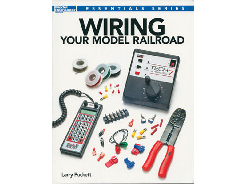 kal12491 A Book -- Wiring Your Model Railroad (Softcover, 128 Pages)